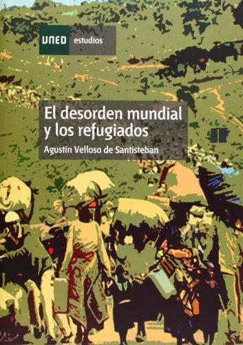 9788436237276: El Desorden Mundial y los Refugiados (ESTUDIOS DE LA UNED)