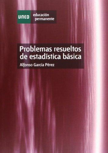 9788436237658: Problemas resueltos de estadística básica (EDUCACIÓN PERMANENTE)