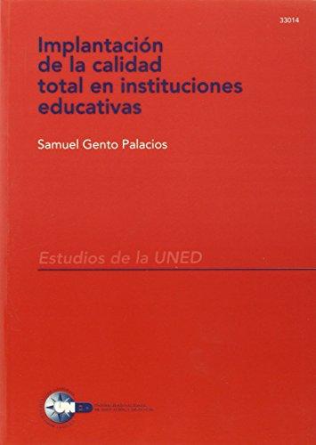 Implantación de la calidad total en instituciones: GENTO PALACIOS, Samuel,