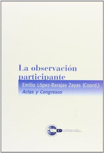 La observación participante (VARIA): LÓPEZ-BARAJAS ZAYAS, Emilio