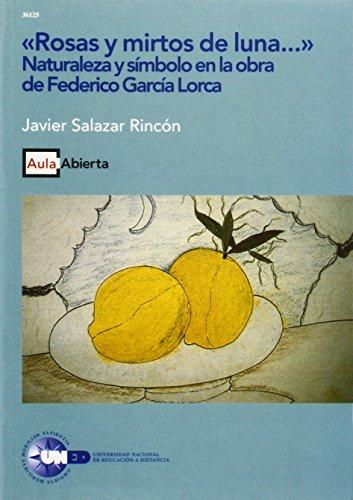 9788436238341: Rosas y Mirtos de Luna.... Naturaleza y Símbolo En Laobra de Federico García Lorca. (AULA ABIERTA)