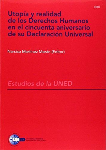 9788436239515: Utopia y Realidad de Los Derechos Humanos En El Cincuenta Aniversario de Su Declaracion Universal: