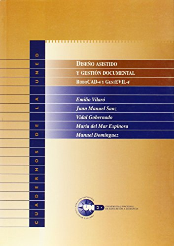 9788436239522: Diseño asistido y gestión documental : Robocad 4 y Gestevill-F (con Cd-rom)