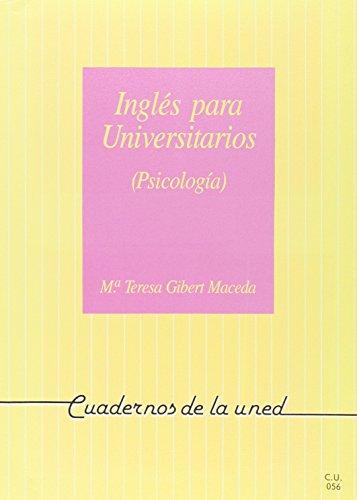 Inglés para universitarios. (Psicología): Gibert Maceda, María Teresa