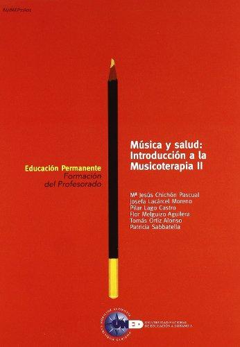 9788436240245: Musica y Salud: Introduccion a la Musicoterapia ii