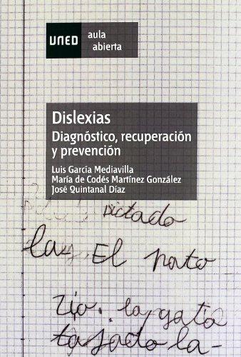 DISLEXIAS: DIAGNÓSTICO, RECUPERACIÓN Y PREVENCIÓN: GARCÍA MEDIAVILLA, LUIS;MARTÍNEZ