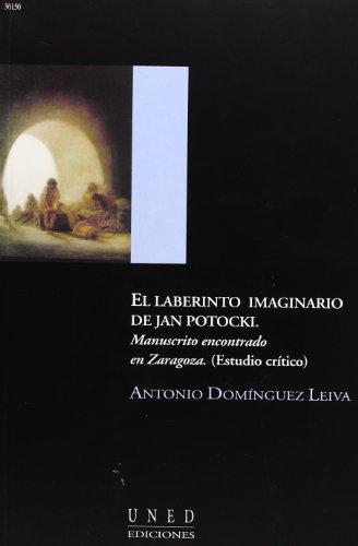 9788436241495: El Laberinto Imaginario de Jan Potocki. Manuscrito Encontrado En Zaragoza (Estudio Crítico) (AULA ABIERTA)