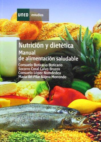 9788436242300: NUTRICIÓN Y DIETÉTICA: MANUAL DE ALIMENTACIÓN SALUDABLE