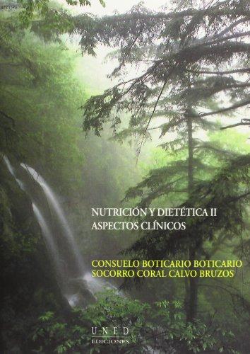 9788436242317: Nutrición y dietética II: aspectos clínicos