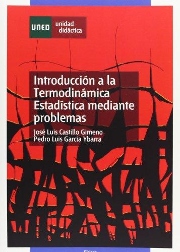 9788436242669: Introducción a la termodinámica estadística mediante problemas (UNIDAD DIDÁCTICA)