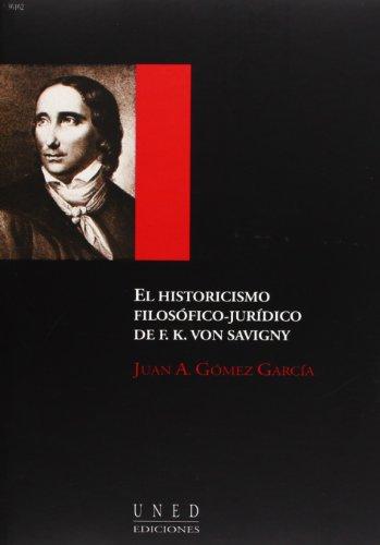 9788436243161: El historicismo filosófico-jurídico de F.K. Von Savigny (AULA ABIERTA)