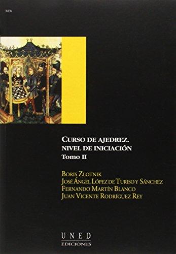 9788436243871: Curso de Ajedrez. Nivel de Iniciación. Vol.II: 2 (AULA ABIERTA)