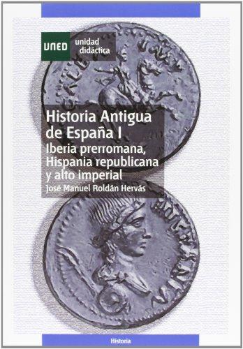 9788436243963: Historia antigua de España Vol. I: Iberia prerromana : Hispania republicana y alto imperial