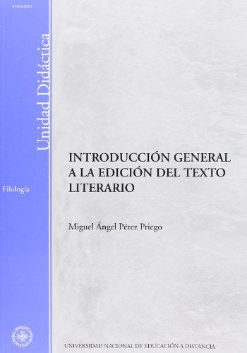 9788436245066: Introducción General a La Edición Del Texto Literario (UNIDAD DIDÁCTICA)