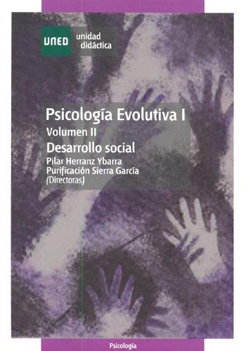 9788436245707: Psicología Evolutiva I. Vol. 2. Desarrollo Social (UNIDAD DIDÁCTICA)