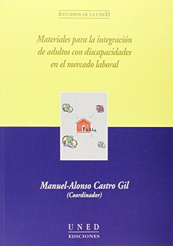 Materiales para la integración de adultos con: Manuel-Alonso . .