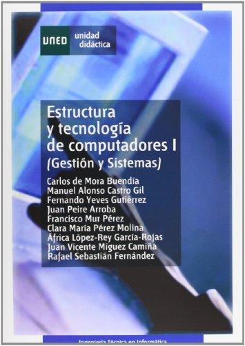 9788436246421: Estructura y tecnología de computadores I (gestión y sistemas) (UNIDAD DIDÁCTICA)