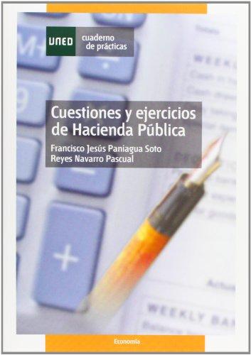 9788436248296: Cuestiones y Ejercicios de Hacienda Pública (CUADERNO DE PRÁCTICAS)