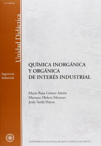 Química inorgánica y orgánica de interés industrial: Gómez Antón, María