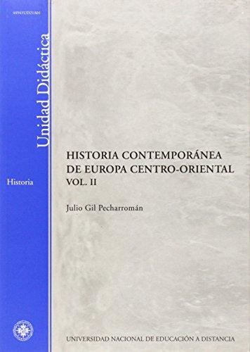 9788436248616: HISTORÍA CONTEMPORÁNEA DE EUROPA CENTRO-ORIENTAL VOL. II 9788436248616
