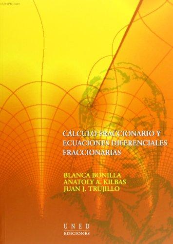 9788436248937: Cálculo fraccionario y ecuaciónes diferenciales fraccionarias (VARIA)