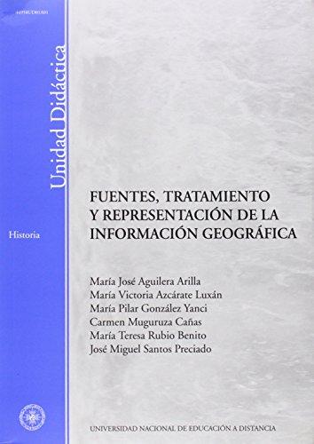 9788436249040: Fuentes, Tratamiento y Representación de La Información Geográfica (UNIDAD DIDà CTICA)
