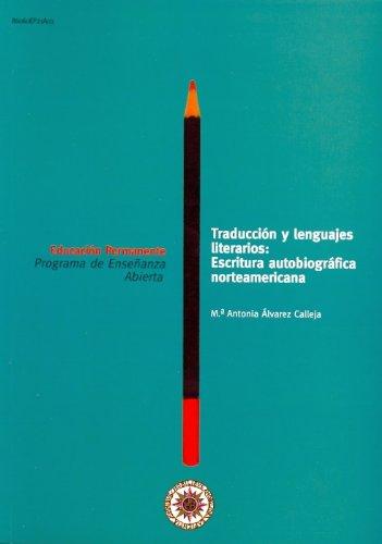 9788436249460: Traducción y Lenguajes Literarios: Escritura Autobiográfica Norteamericana (EDUCACIÓN PERMANENTE)