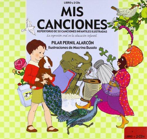 9788436249484: Mis Canciónes. Repertorio de 50 cancionesInfantiles Ilustradas (EDUCACIÓN PERMANENTE)