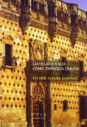 9788436249590: Las Villas Ducales Como Tipología Urbana (VARIA)
