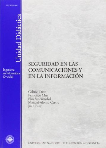 Seguridad en las comunicaciones y en la: Gabriel; MUR PÉREZ,