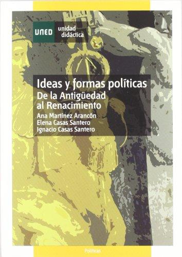 9788436249804: Ideas y formas políticas : de la antigüedad al renacimiento (UNIDAD DIDÁCTICA)