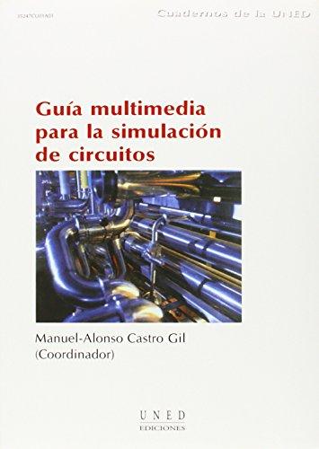 9788436249859: Guía Multimedia Para La Simulación de Circuitos (CUADERNOS UNED)