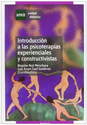 9788436250367: Introducción a las Psicoterapias Experienciales y Constructivistas (UNIDAD DIDÁCTICA)