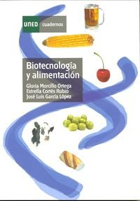 9788436251296: Biotecnología y Alimentación (CUADERNOS UNED)