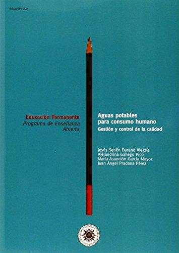 9788436251494: Aguas Potables Para Consumo Humano. Gestión y Control de La Calidad (EDUCACIÓN PERMANENTE)