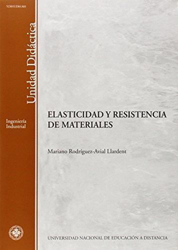 9788436251678: Elasticidad y Resistencia de Materiales (UNIDAD DIDÃ CTICA)