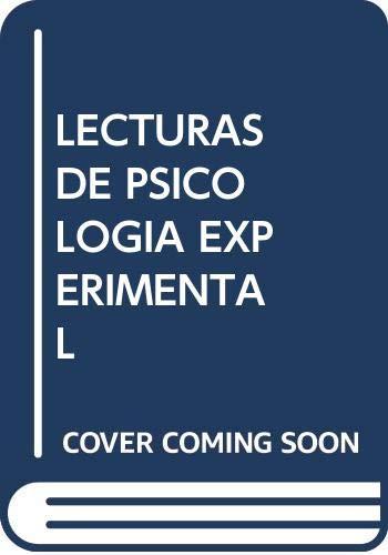 LECTURAS DE PSICOLOGÍA EXPERIMENTAL: CONTRERAS ALCALDE, Mª