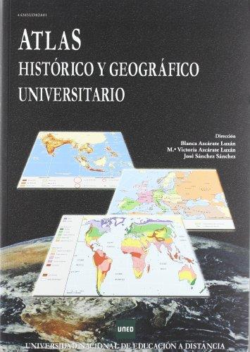 9788436252620: Atlas histórico y geográfico universitario (UNIDAD DIDÁCTICA)