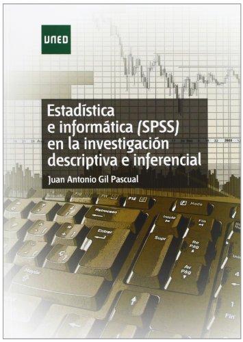 9788436252644: Estadística E Informática (Spss) En La Investigación Descriptiva E Inferencial (EDUCACIÓN PERMANENTE)