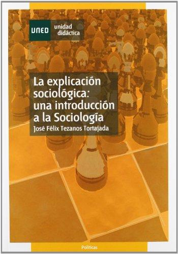 9788436252958: La explicación sociológica : una introducción a la sociología