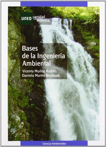 9788436254952: Bases de La Ingeniería Ambiental (UNIDAD DIDÁCTICA)