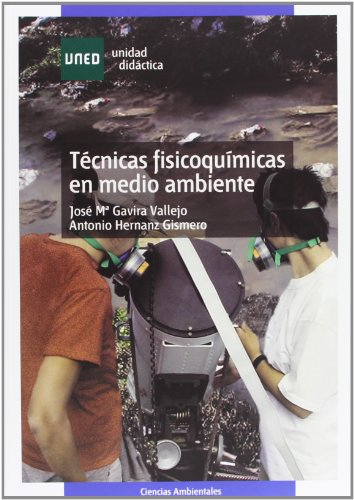 9788436255096: Tecnicas fisicoquimicas en medio ambiente/ Physical Chemical Techniques in the Environment (Spanish Edition)