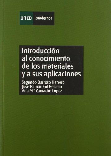 9788436255461: Introduccion Al Conocimiento De Los Materiales Y a Sus Aplicaciones