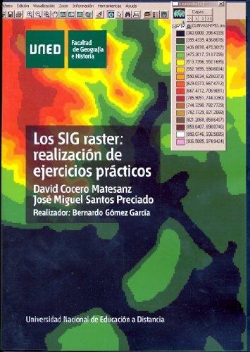 9788436256611: LOS SIG RASTER REALIZACION DE EJERCICIOS PRACTICOS