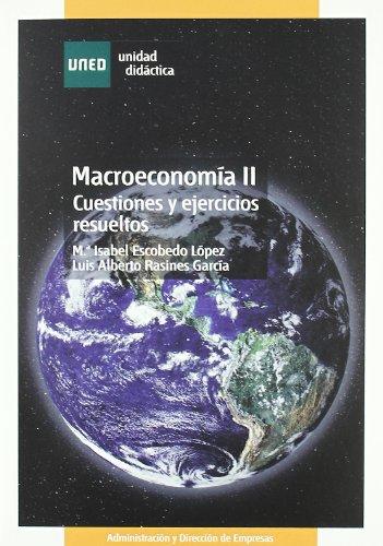 9788436258486: Macroeconomía II. Cuestiones y Ejercicios Resueltos (UNIDAD DIDÁCTICA)