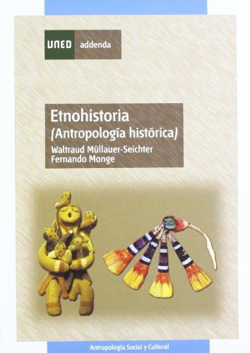 9788436258493: Etnohistoria. (Antropología Histórica) (ADENDA)