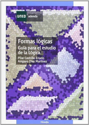 9788436258585: Formas Lógicas. Guía Para el Estudio de La Lógica (ADENDA)