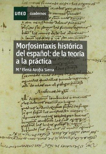 9788436258745: Morfosintaxis Histórica Del Español: de La Teoría a La Práctica (CUADERNO DE PRÁCTICAS)