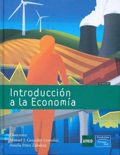 9788436258813: Introducción a La Economía (GRADO)