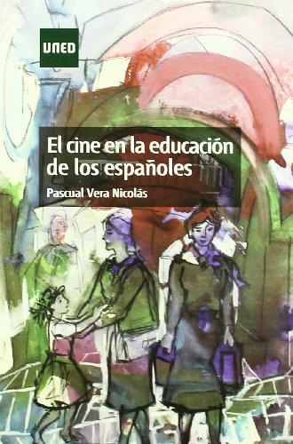 9788436258929: El Cine En La Educación De Los Españoles